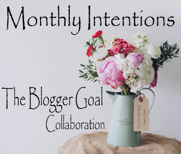 Monthly-Intentions-Feature-Photo-My-Edit-with-Clutter.jpg